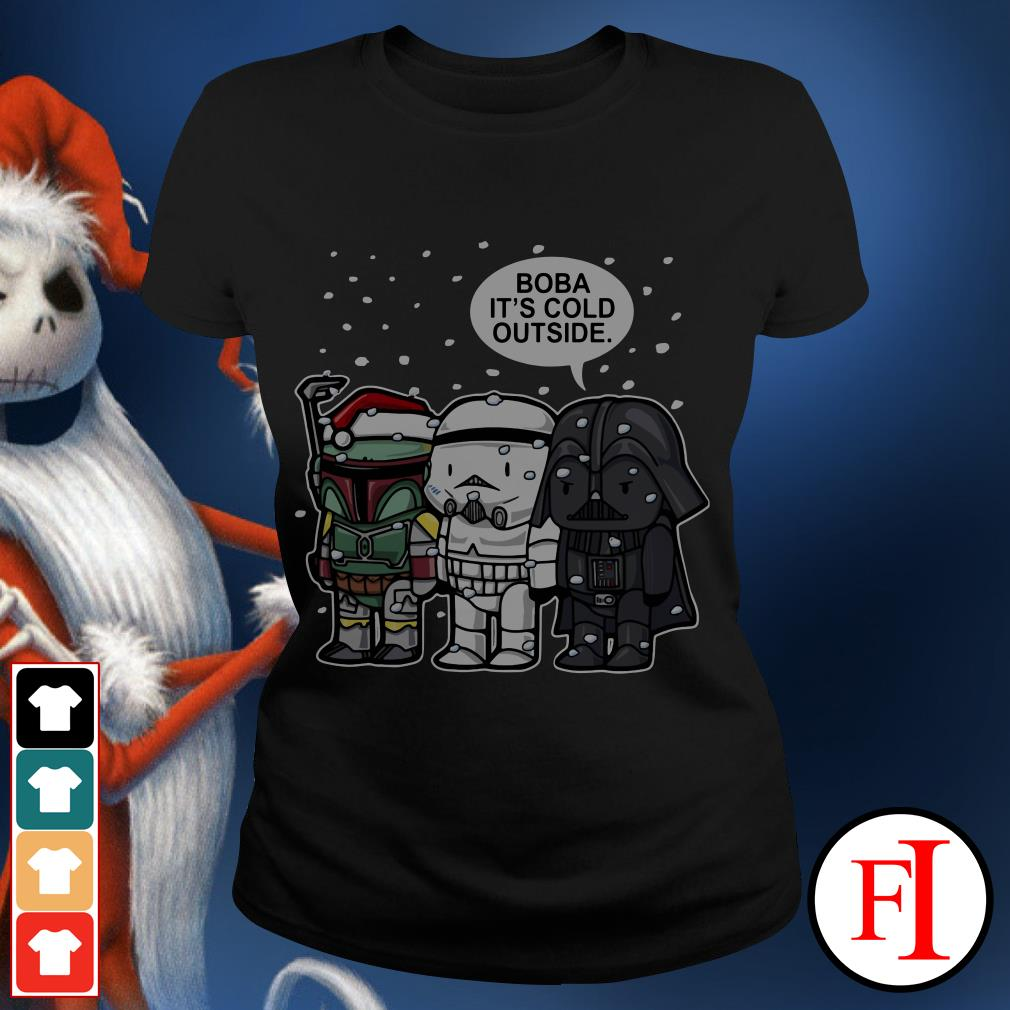 Christmas Star Wars Boba it's cold outside Ladies Tee