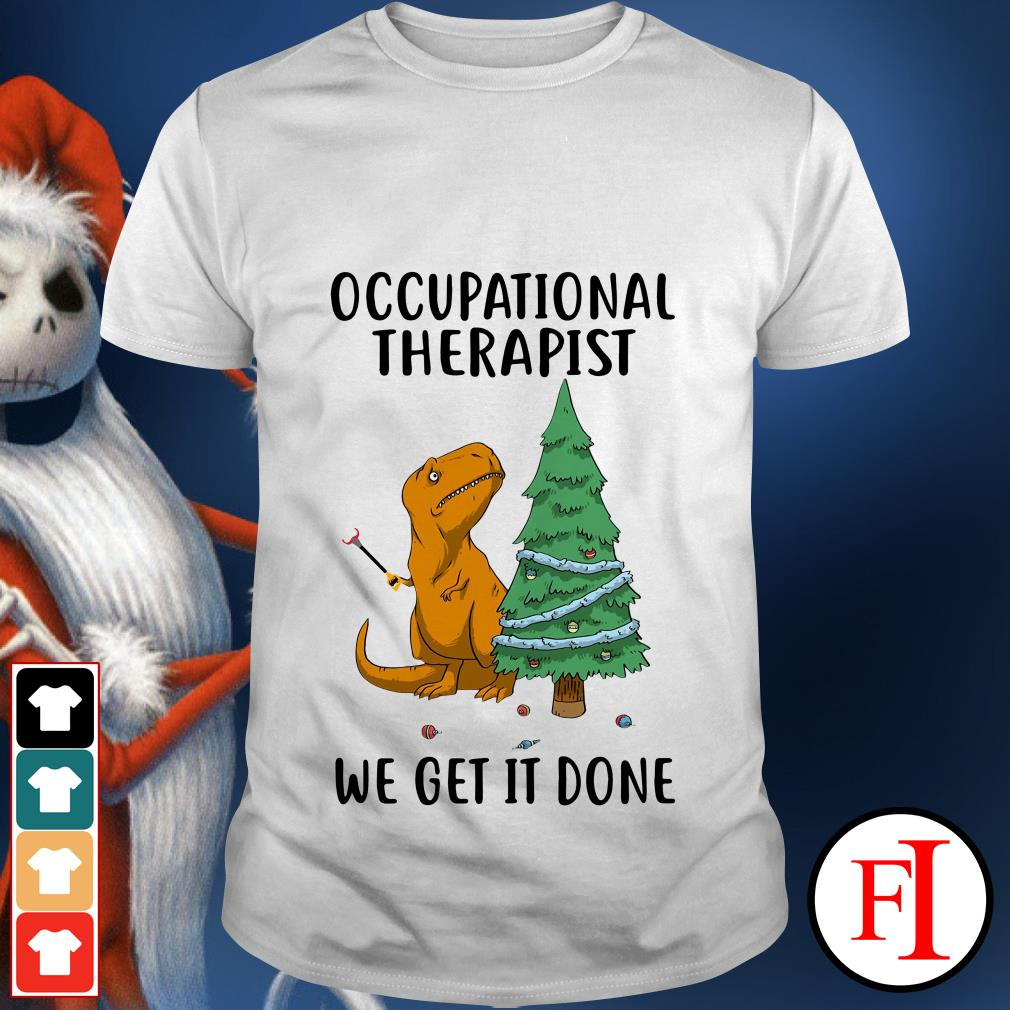 Christmas tree Occupational Therapist we get it done shirt