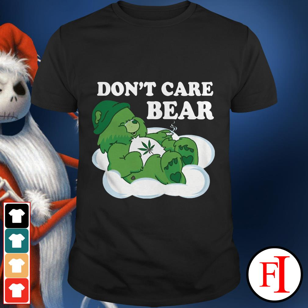 Don't care Bear Cannabis green shirt