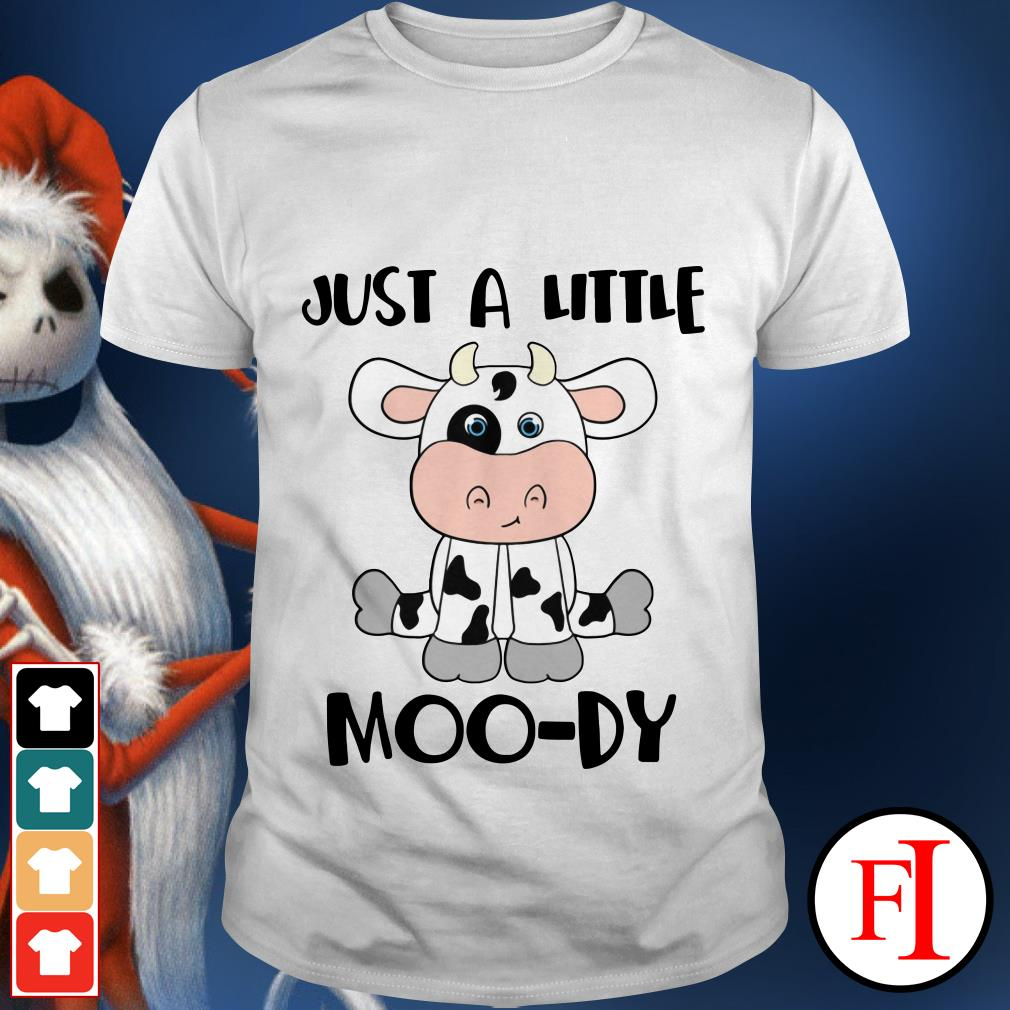 Just a little Moo-dy Baby cow shirt