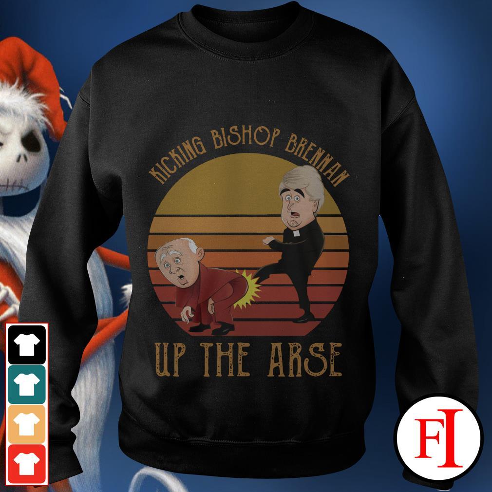 Kicking Bishop Brennan up the arse sunset Sweater