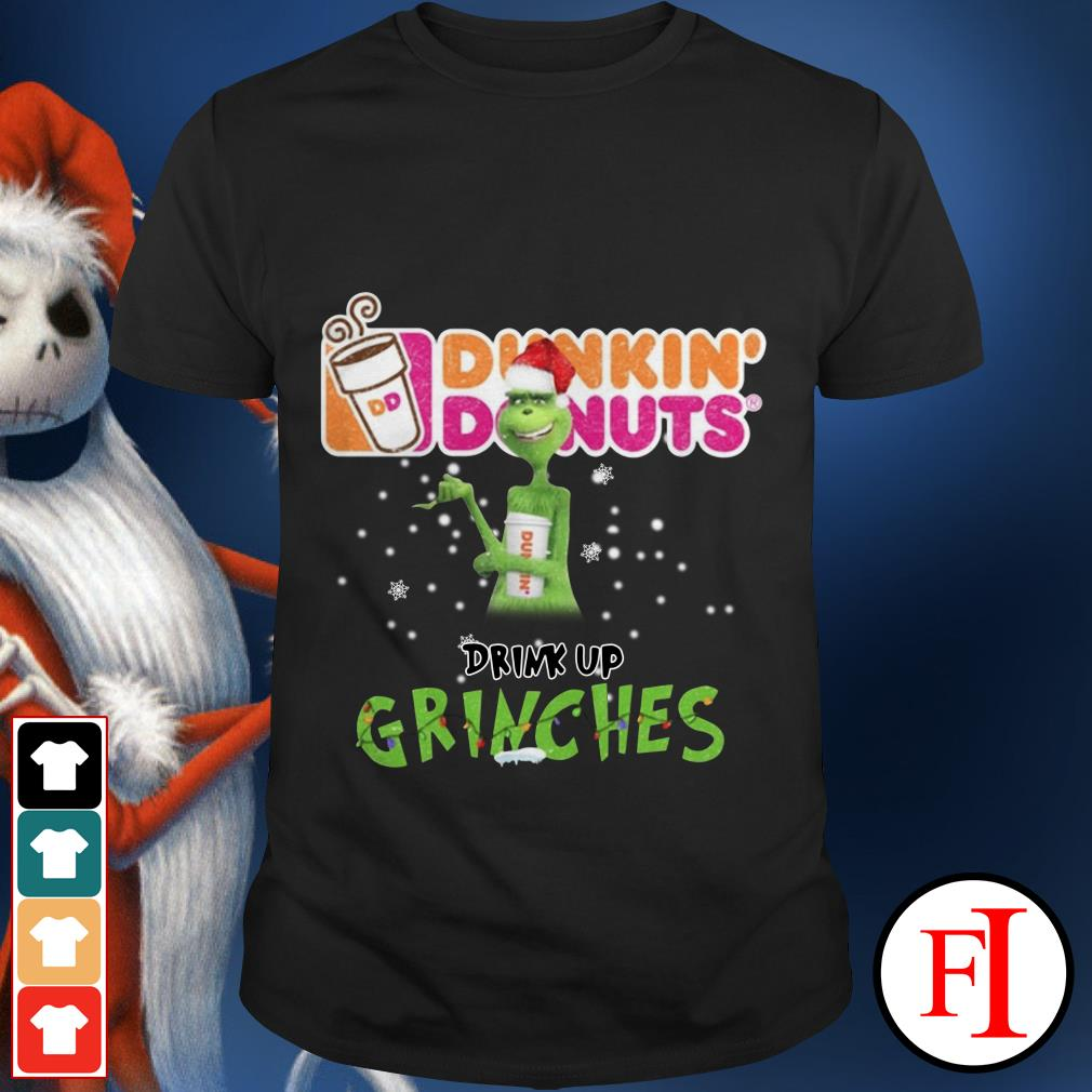 Merry Christmas Dunkin' Donuts drink up grinches shirt