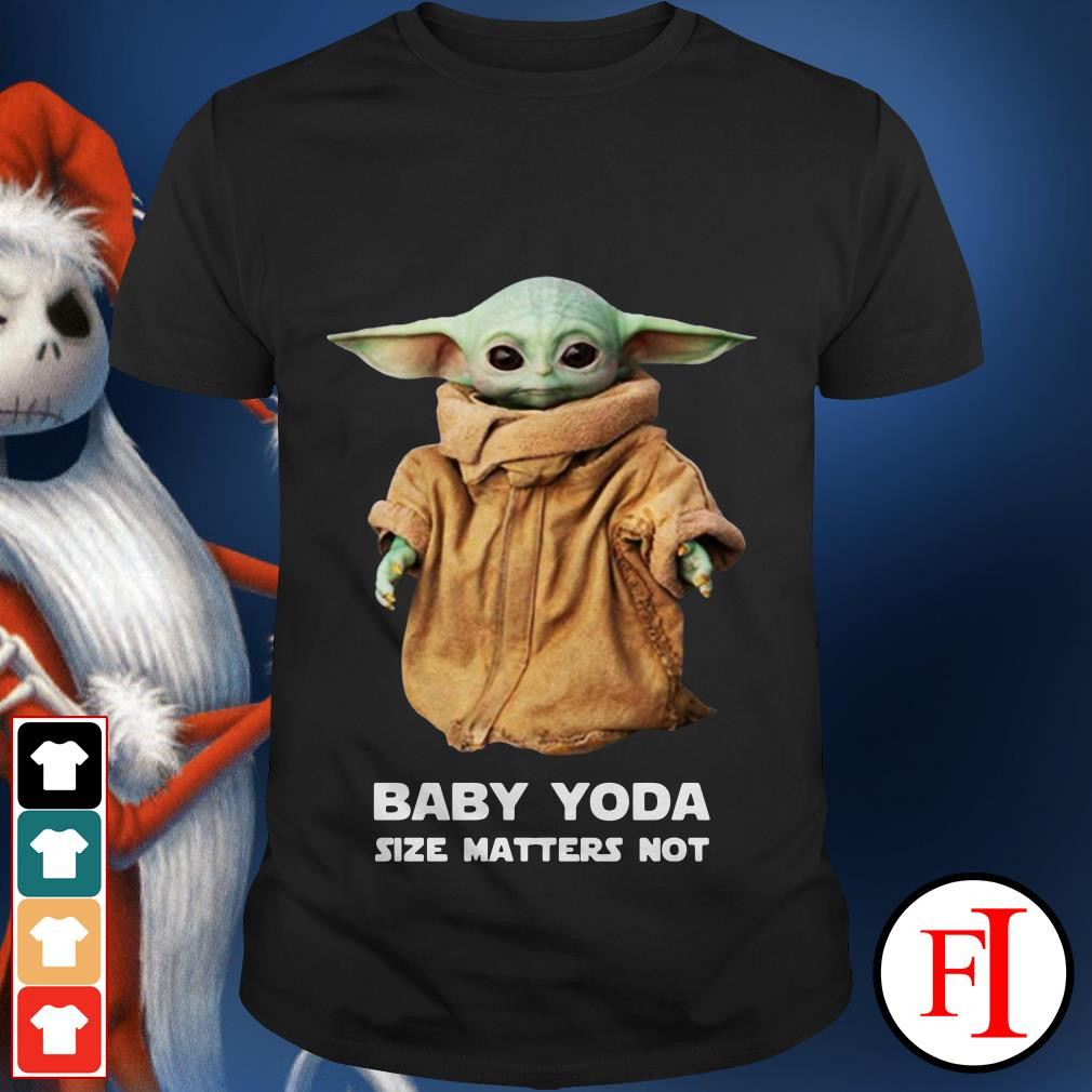 Official Baby Yoda size matters not shirt