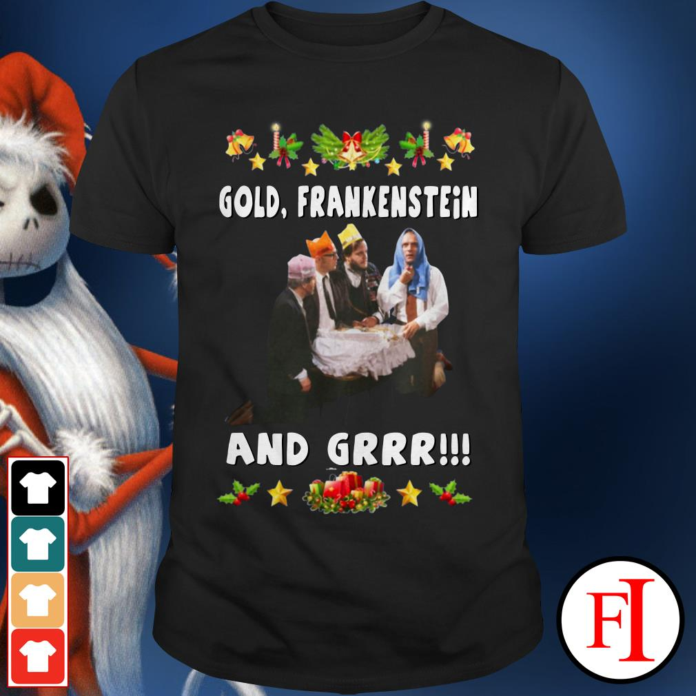 Official Gold Frankenstein and grrr Christmas Shirt