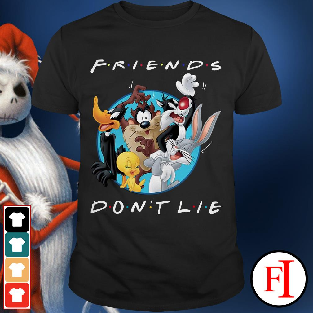 Official Looney tunes friends don't lie Shirt