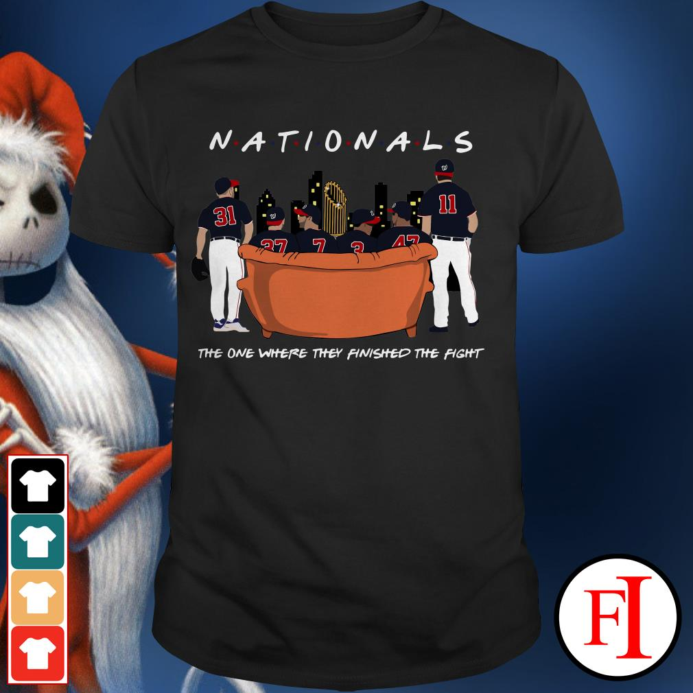 Official Nationals the on where they finished the fight Shirt