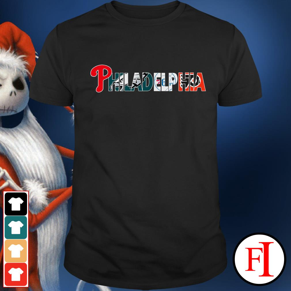 Philadelphia 76ers and Philadelphia Flyers PHILADELPHIA Philadelphia Phillies Philadelphia Eagles Shirt
