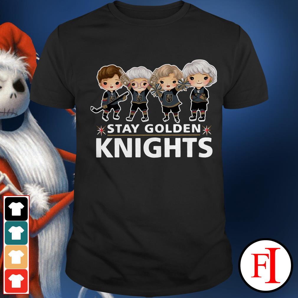Stay Golden Knights Vegas Golden Knights The Golden Girls Shirt