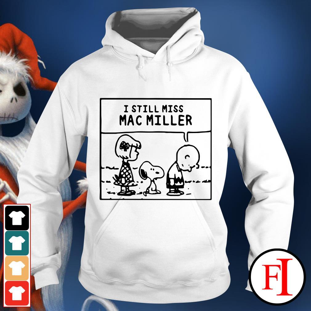 I Still Miss Mac Miller Peanuts Snoopy Hoodie