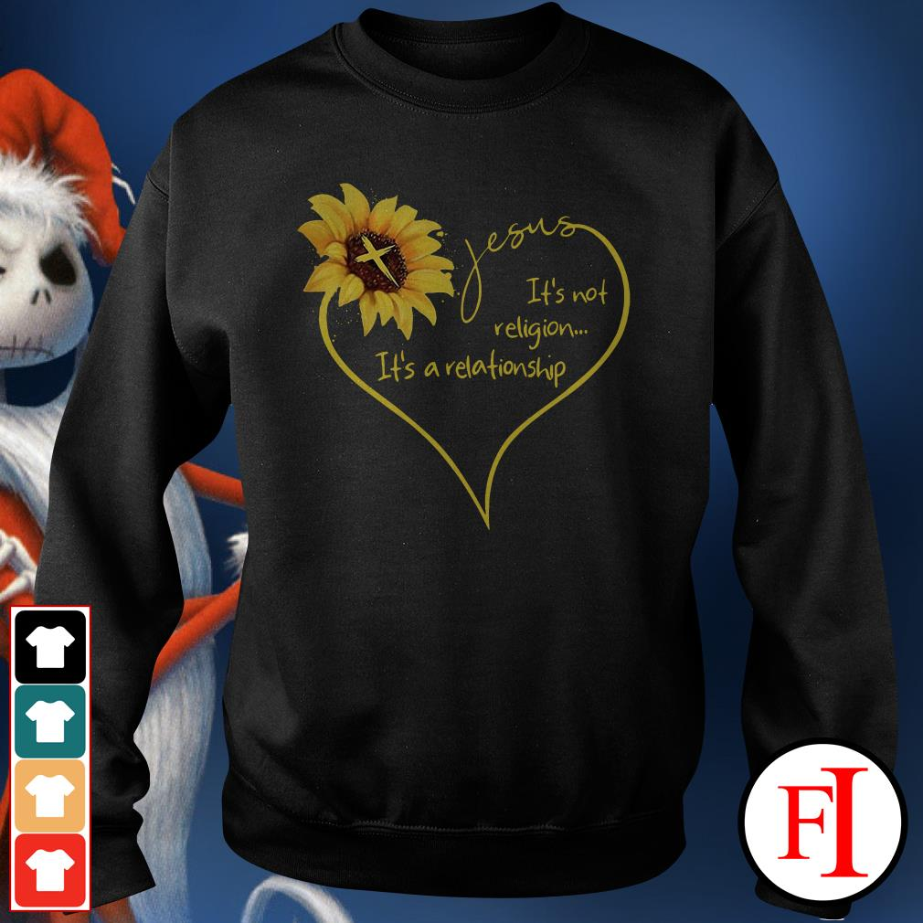 The Sunflower Jesus its not religion its a relationship Sweater