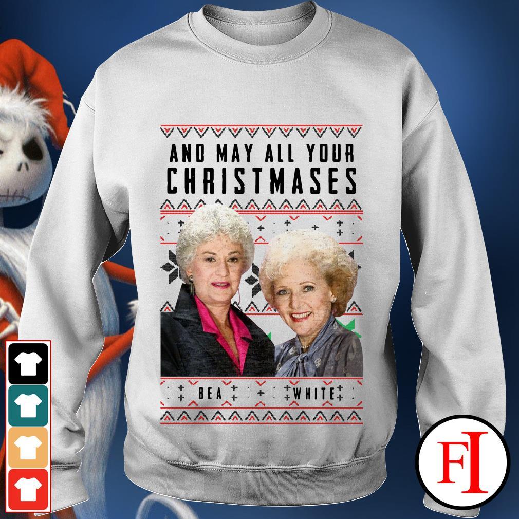 Ugly Christmas and May all your Christmas Bea White shirt