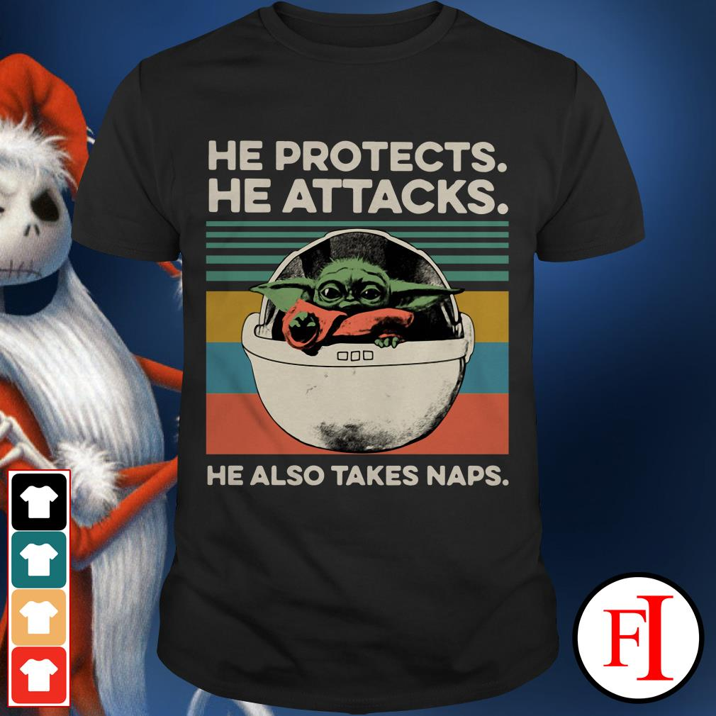 Baby Yoda he protects he attacks he also takes naps sunset shirt