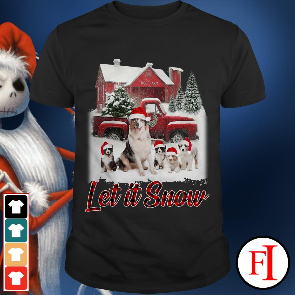 Christmas Australian Shepherd Let It Snow shirt