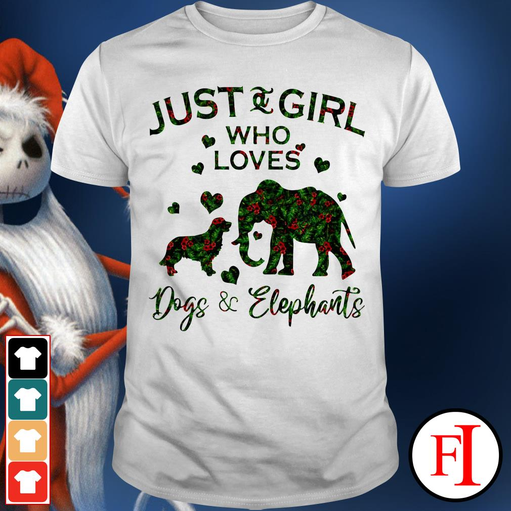 The floral just and girl who loves Dogs and Elephants shirt