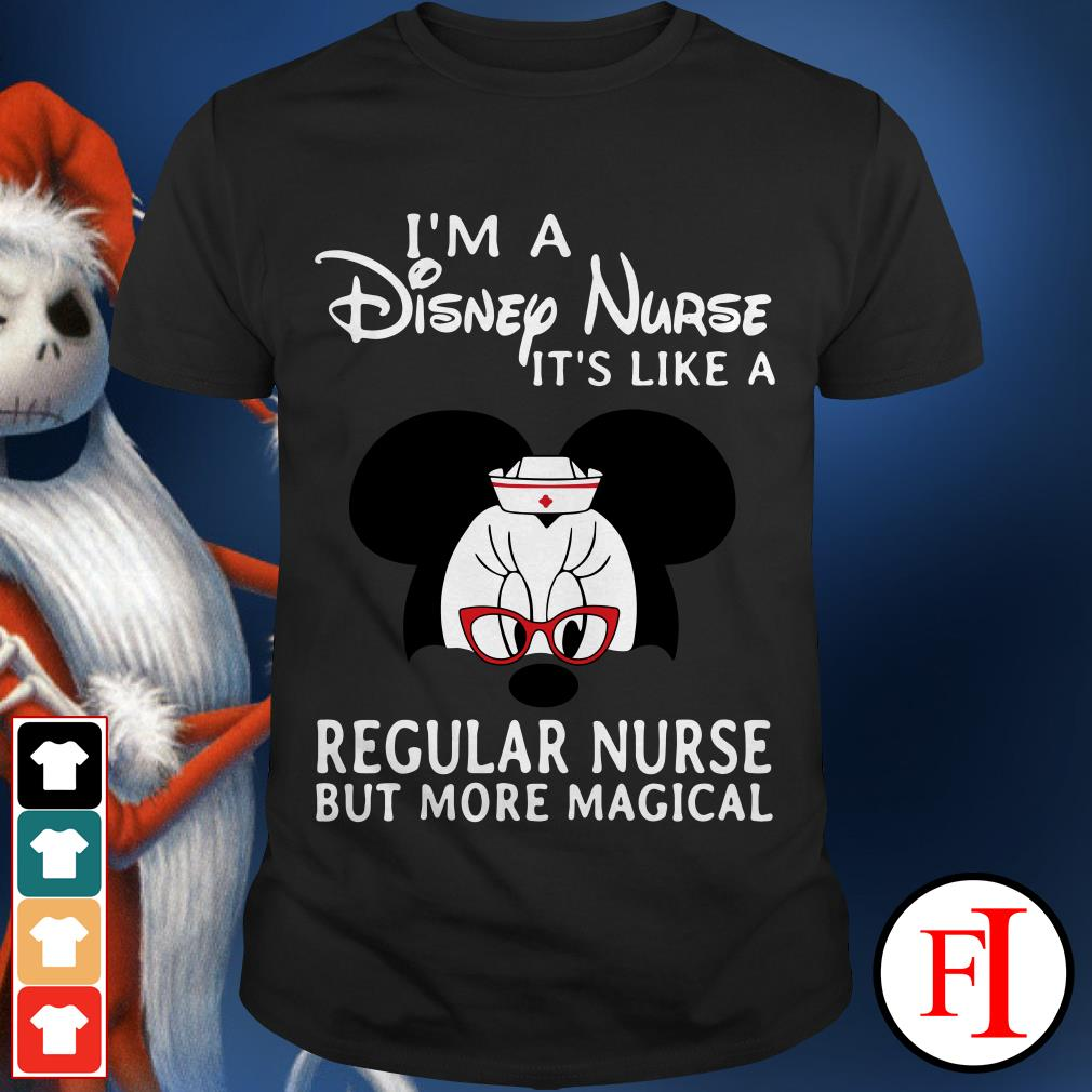 I'm a Disney nurses It's like a regular nurse but more magical Mickey Mouse shirt