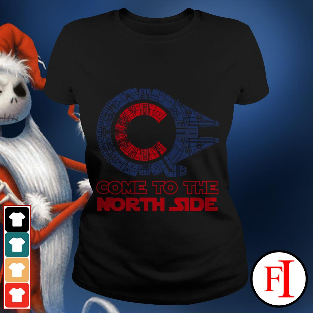 Millennium Falcon Chicago Cubs Come to the North side Star Wars Ladies tee