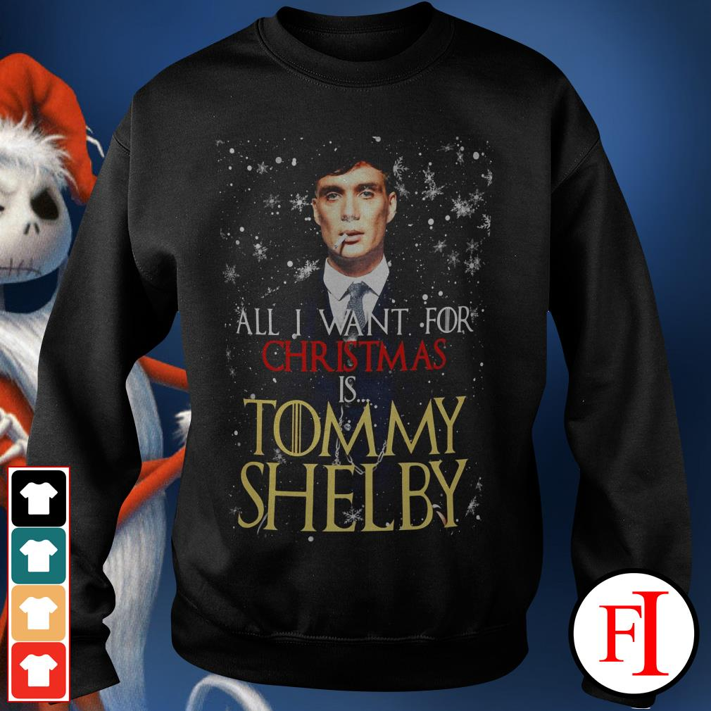 Official All I want for Christmas is Tommy Shelby Sweater