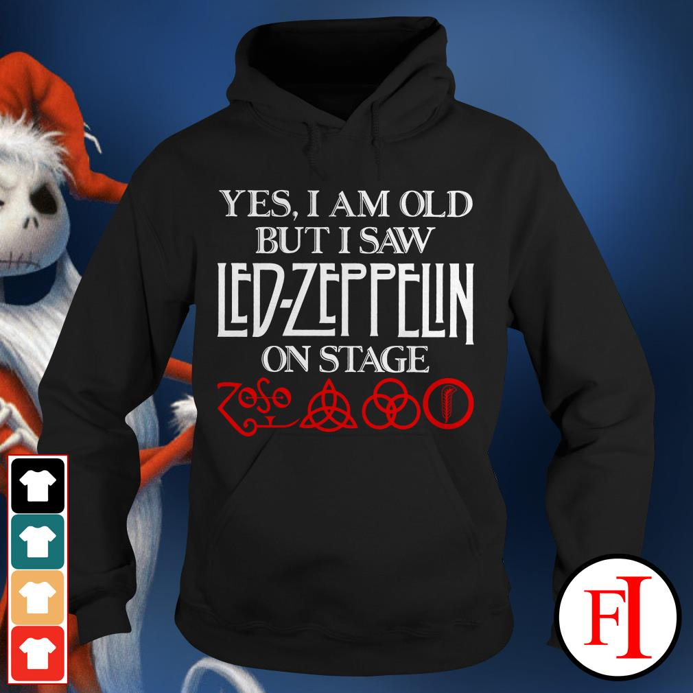 Official Yes I am old but I saw Led Zeppelin on stage Hoodie