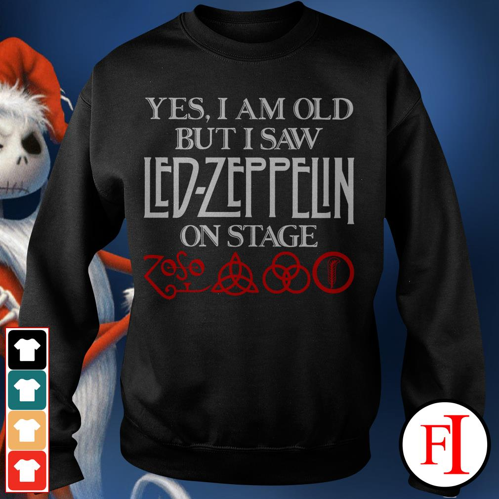 Official Yes I am old but I saw Led Zeppelin on stage Sweater