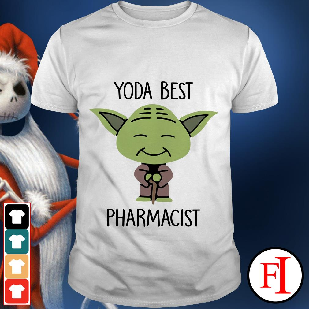 Yoda best Pharmacist Star Wars shirt