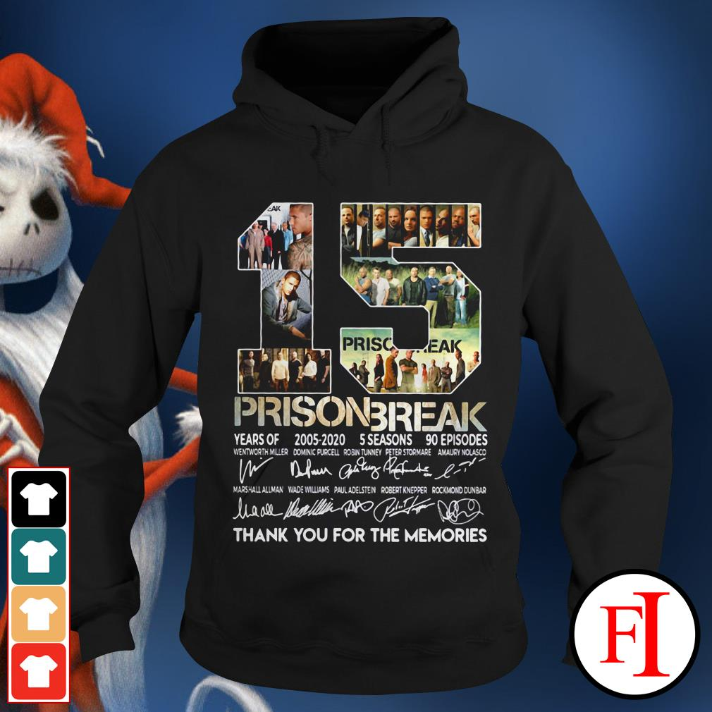 15 years of Prison Break 2005-2020 thank you for memories signature IF Hoodie