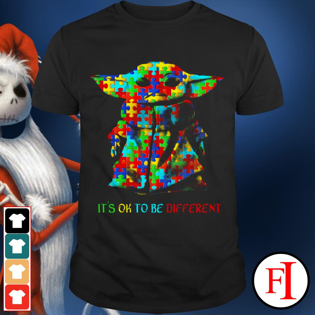 Autism awareness it's ok to be different Baby Yoda shirt