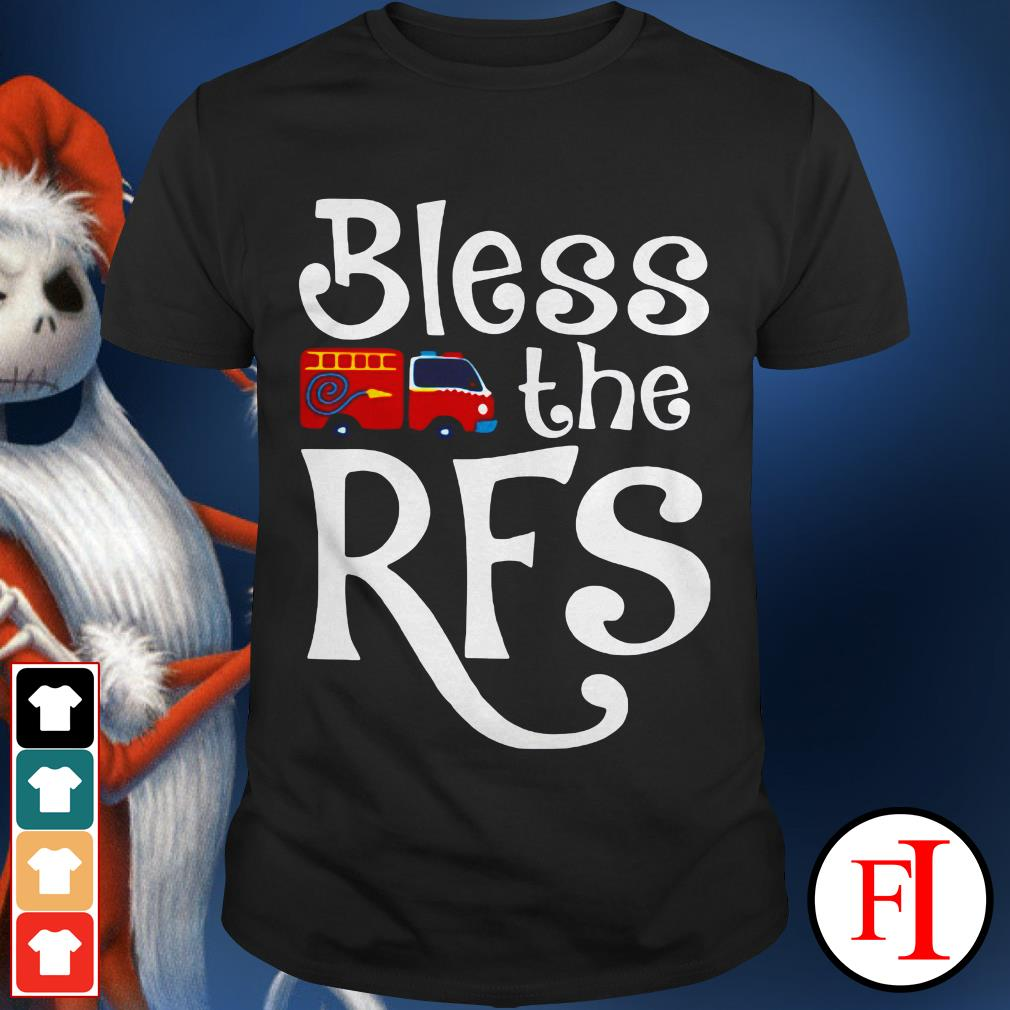 Bless the RFS Fire truck shirt