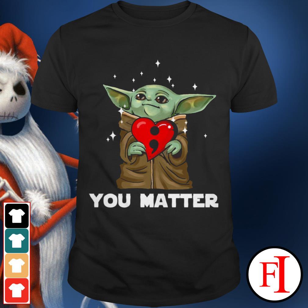 Official Baby Yoda love you matter shirt