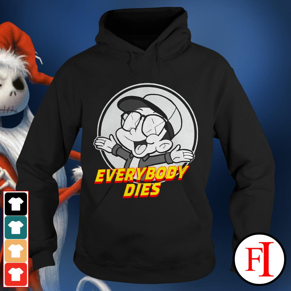 Official Everybody dies Bobby Boy records Hoodie