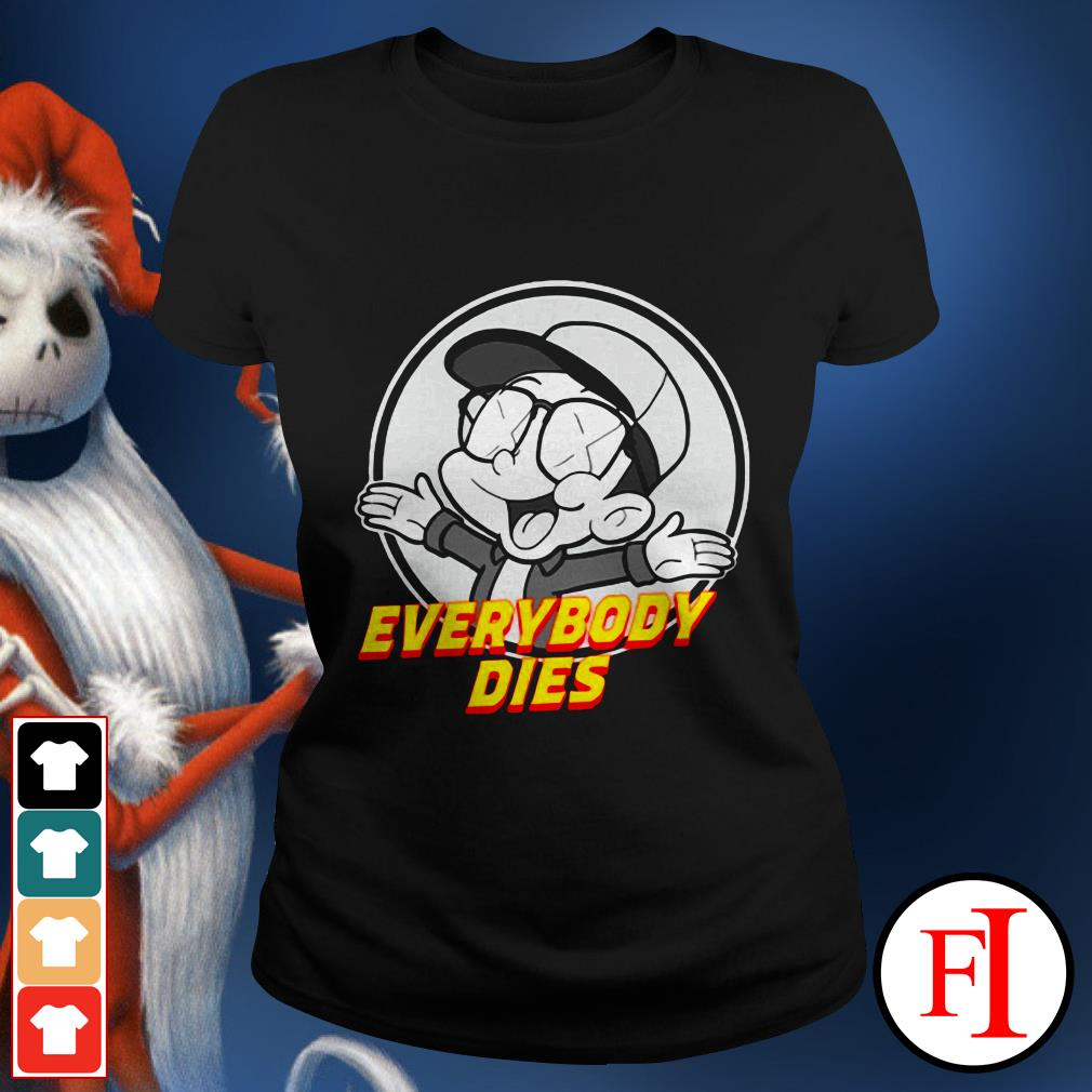 Official Everybody dies Bobby Boy records Ladies tee
