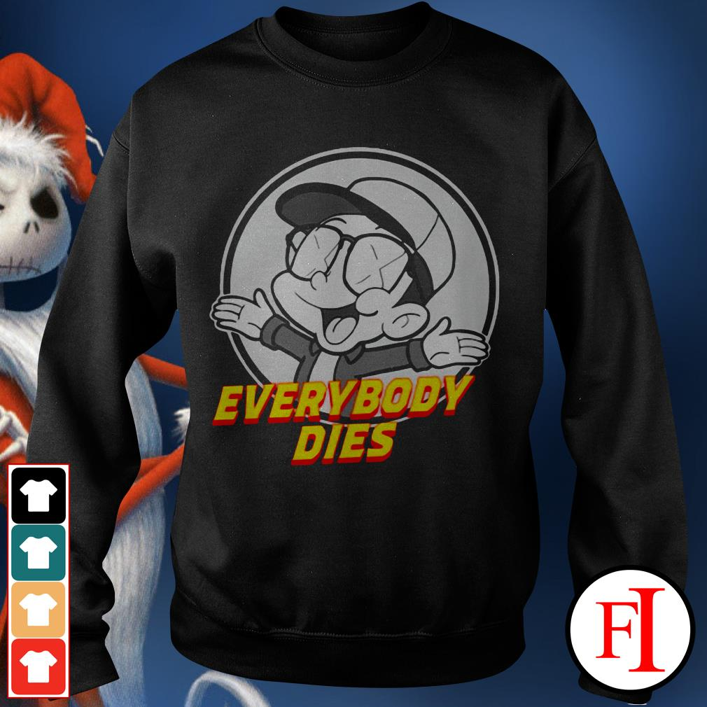 Official Everybody dies Bobby Boy records Sweater