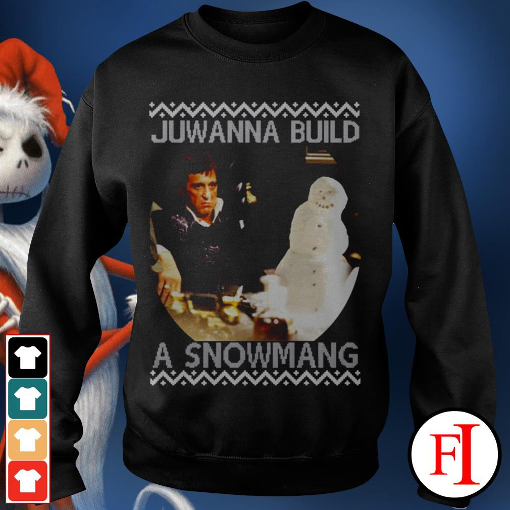 Official Scarface Juwanna build a snowman Christmas Sweater
