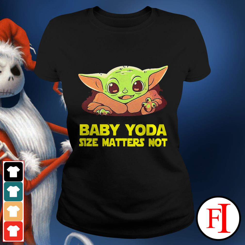 Baby cute Baby Yoda Size Matters Not Ladies tee