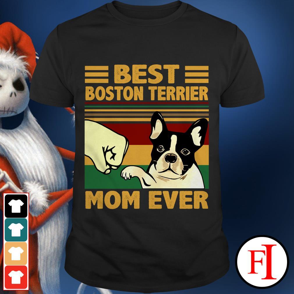 Best Boston Terrier Mom Ever sunset IF shirt
