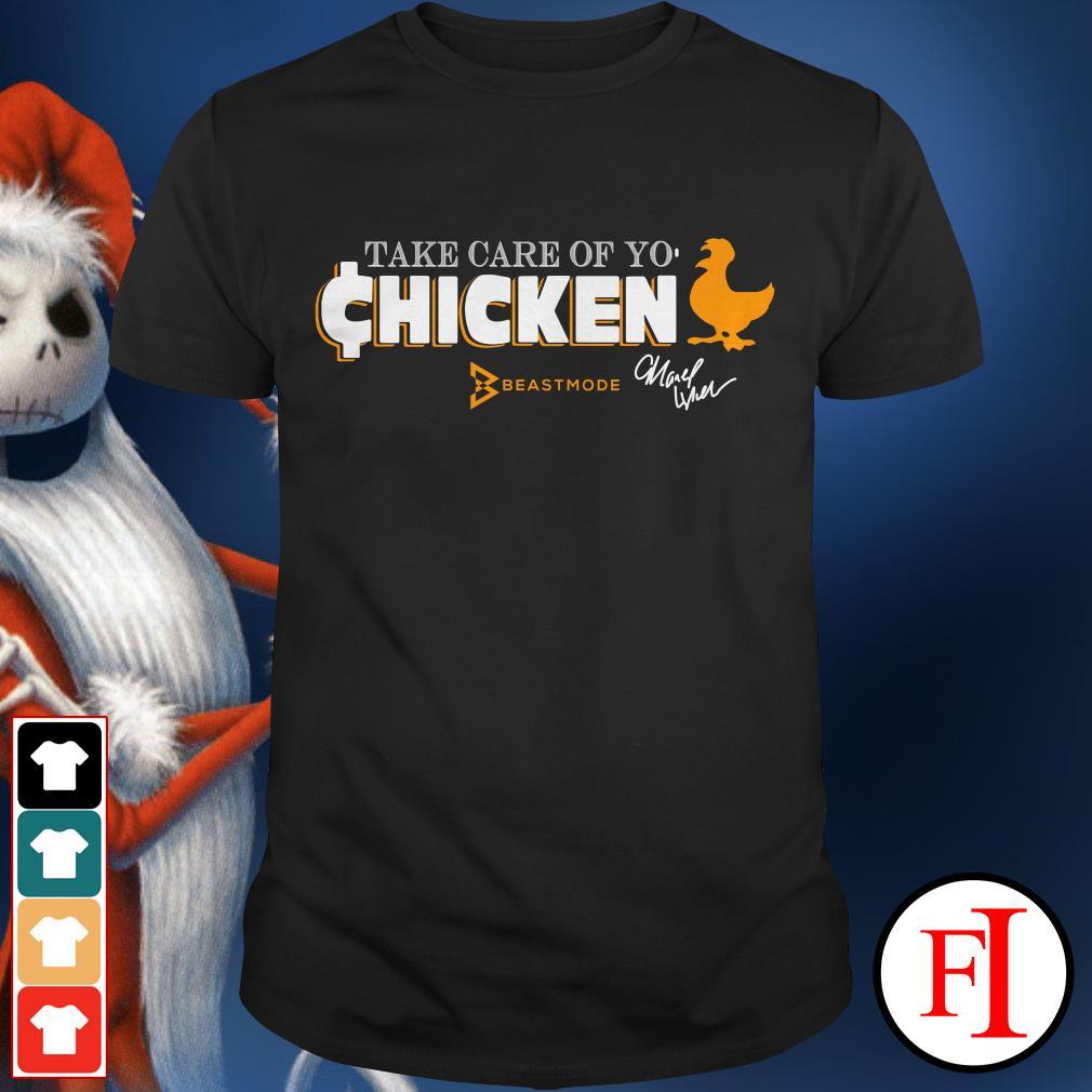 Chicken beast mode Seattle Seahawks Marshawn Lynch selling take care of yo IF shirt