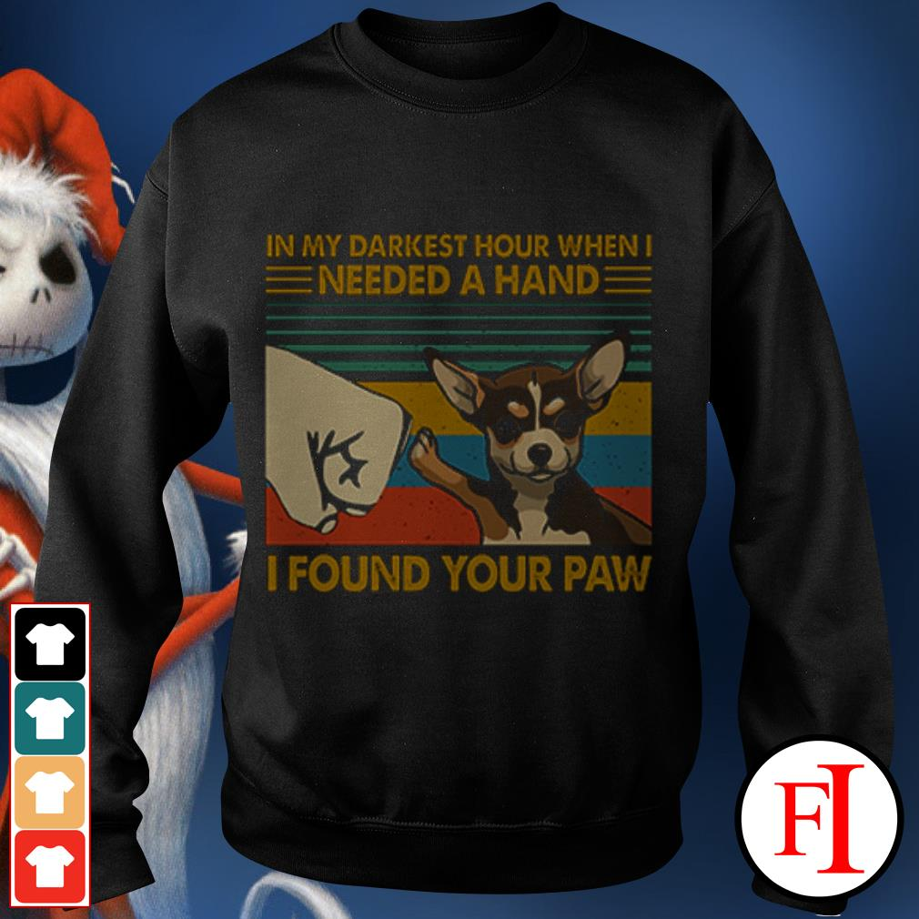 Dog Chihuahua In my darkest hour when I needed a hand I found your paw sunset Sweater