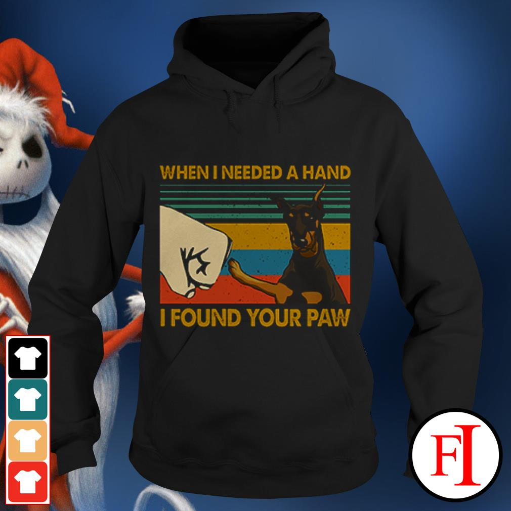 Dog Doberman In my darkest hour when I needed a hand I found your paw sunset IF Hoodie