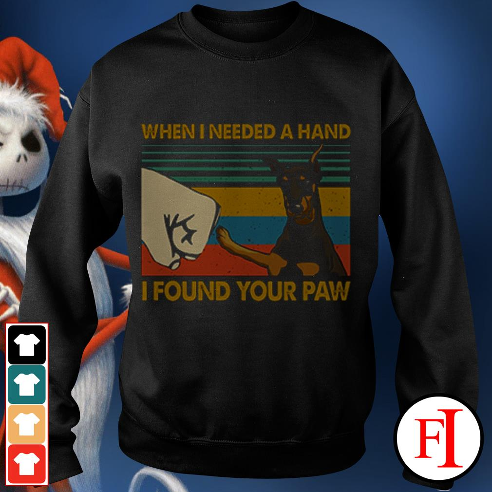 Dog Doberman In my darkest hour when I needed a hand I found your paw sunset IF Sweater
