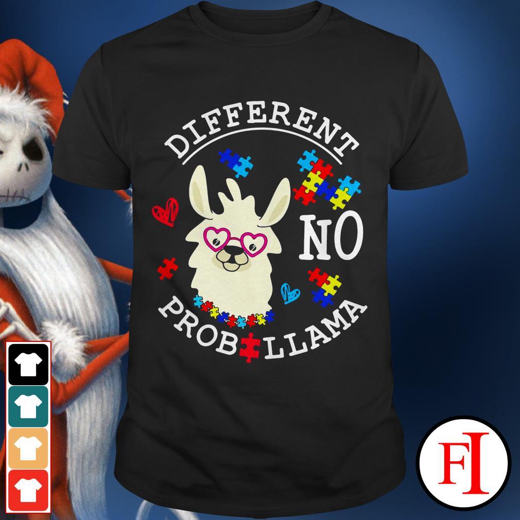 Llama Autism different no Prob shirt