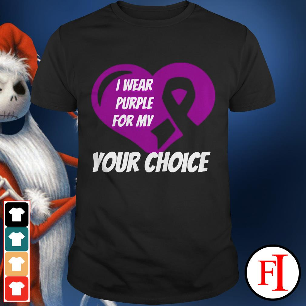 Love heart Breast cancer awareness I wear purple for my your choice shirt