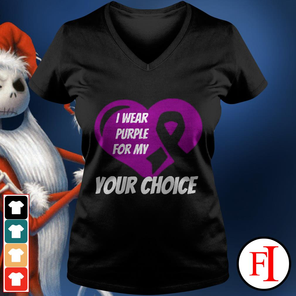 Love heart Breast cancer awareness I wear purple for my your choice V-neck t-shirt