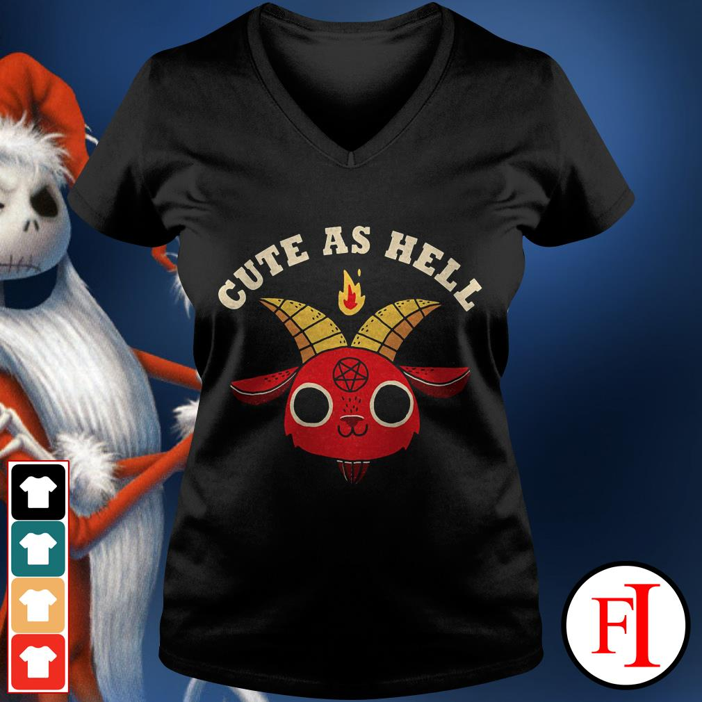 Lovely Cute as hell V-neck t-shirt