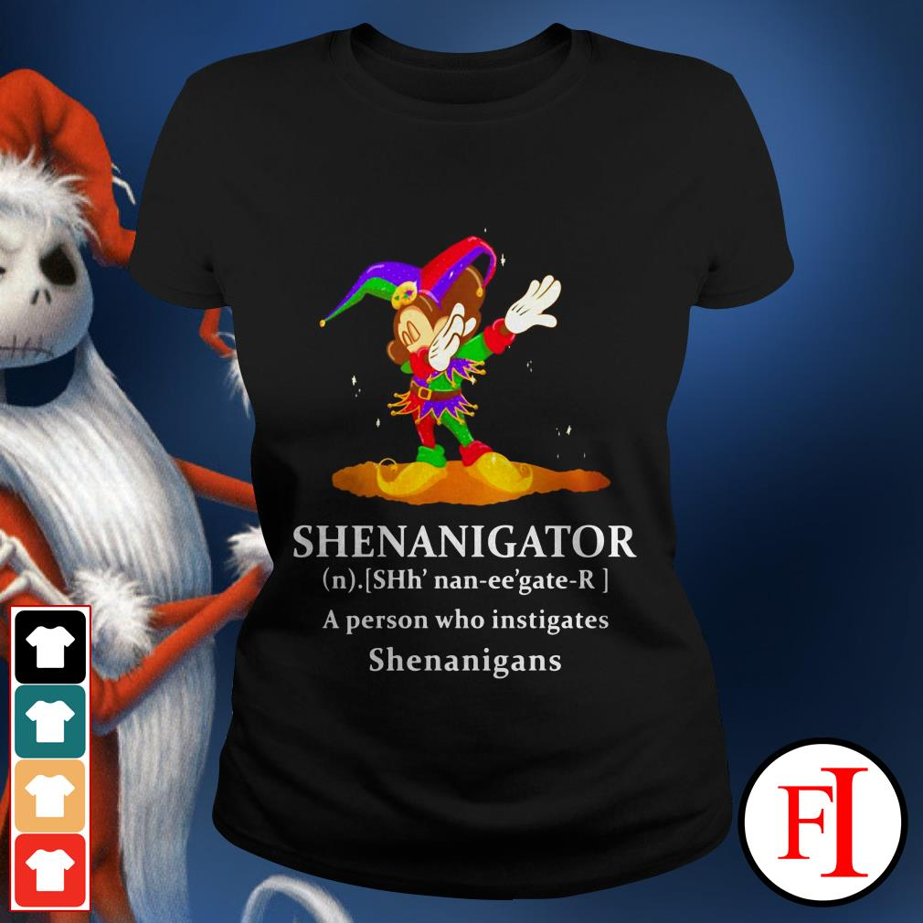 Lovely Mickey Mouse dabbing Shenanigator a person who instigates Shenanigans Ladies tee