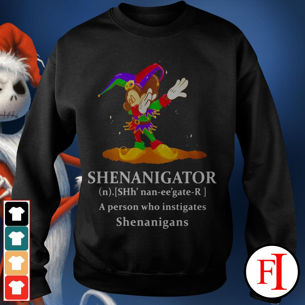 Lovely Mickey Mouse dabbing Shenanigator a person who instigates Shenanigans Sweater