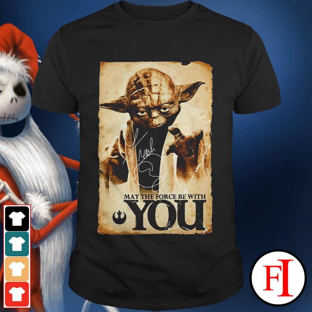 May the force be with you Star Wars Yoda IF shirt
