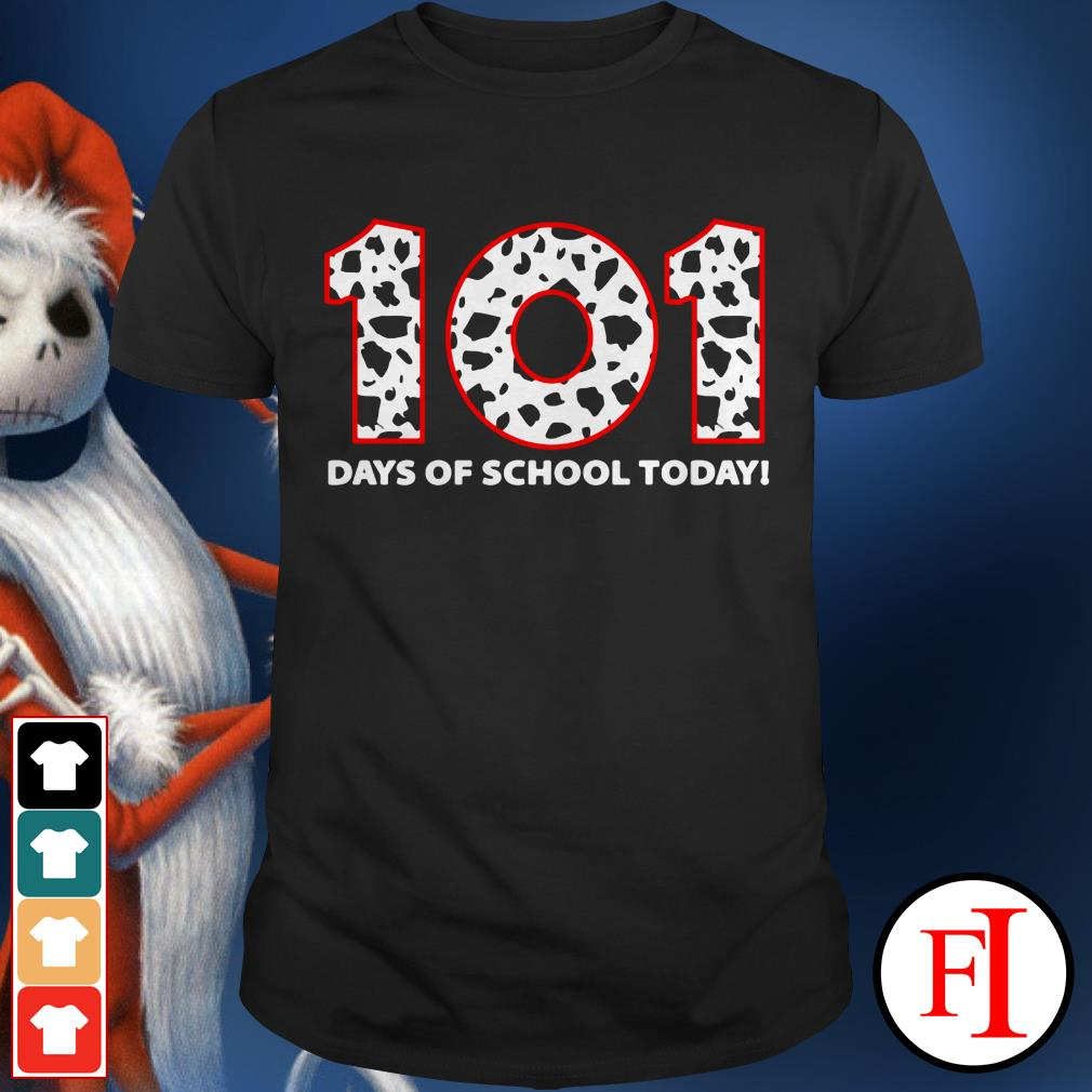 Official 101 days of school today IF shirt