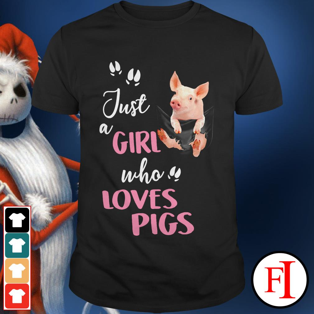Official Just a girl who loves pigs shirt
