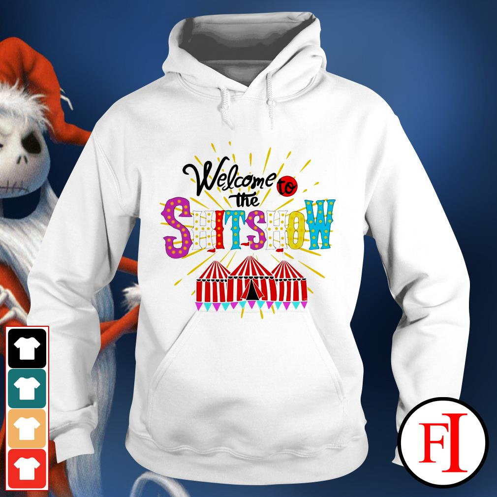 Official Welcome to the shitshow IF Hoodie