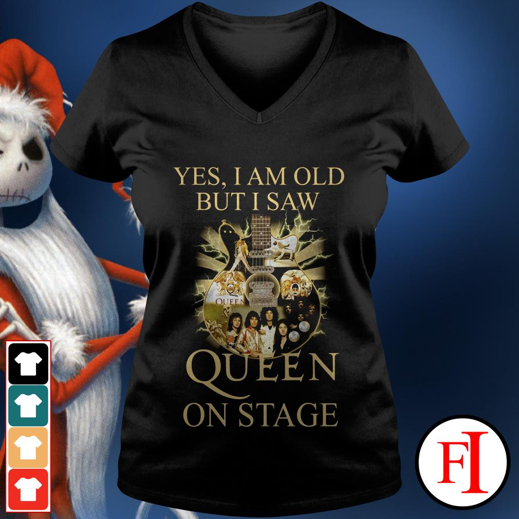 Yes I am old but I saw Queen on stage IF V-neck t-shirt