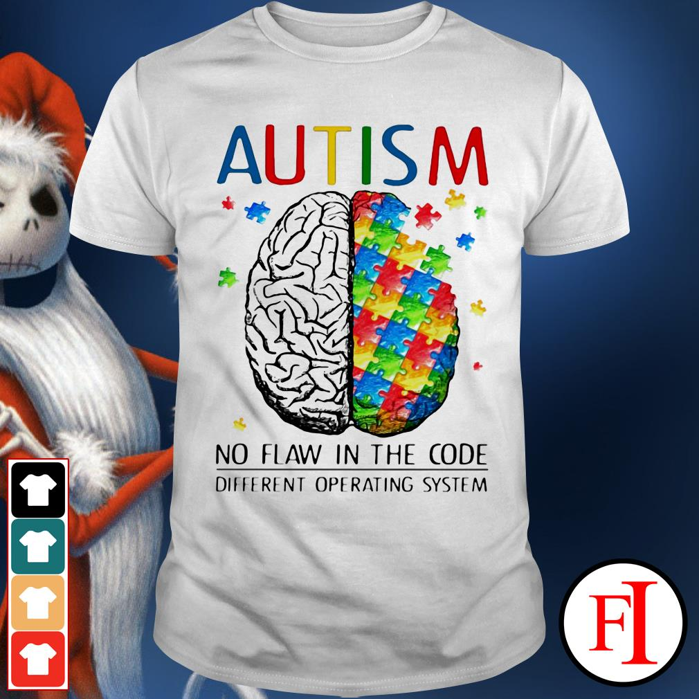 Autism no flaw in the code different operating system love IF shirt